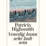 Patricia Highsmith: Venedig II