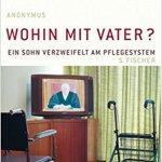 Anonymous: Wohin mit Vater (2007)