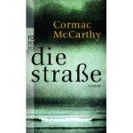 Cormac McCarthy: Die Straße (2008)