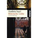 Andrea Isari: Römische Liebe (2007)