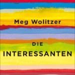 Meg Wolitzer: Die Interessanten (2014)