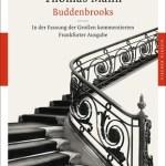 Thomas Mann: Buddenbrooks. Verfall einer Familie (1901/2012)