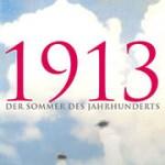 Florian Illies: 1913 – Der Sommer des Jahrhunderts (2012)