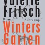 Valerie Fritsch: Winters Garten (2015)