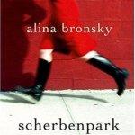 Alina Bronsky: Scherbenpark (2012)
