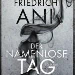 Friedrich Ani: Der namenlose Tag (2015)