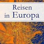 Stefan Zweig: Reisen in Europa (2014)