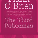 Flann O'Brien: The Third Policeman (1967 / 2007)