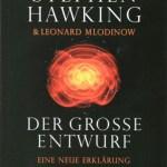 Stephen Hawking: Der große Entwurf: Eine neue Erklärung des Universums (2010)