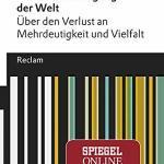 Thomas Bauer: Die Vereindeutigung der Welt. Über den Verlust an Mehrdeutigkeit und Vielfalt (2018)
