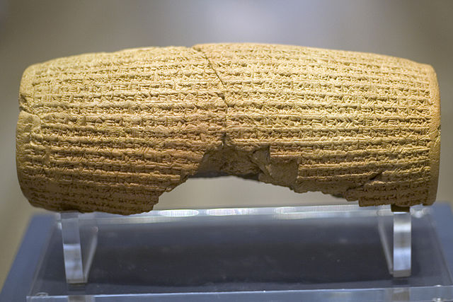 The Cyrus Cylinder. By Prioryman - Own work, CC BY-SA 3.0, https://commons.wikimedia.org/w/index.php?curid=19669420