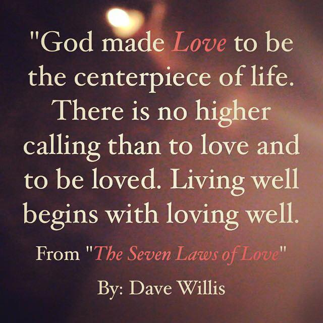 The Seven Laws of Love Quotes from the book  Dave Willis