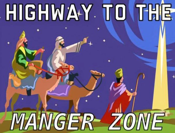 Highway to the Manger Zone