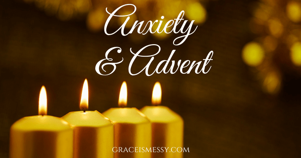 Anxiety and Advent