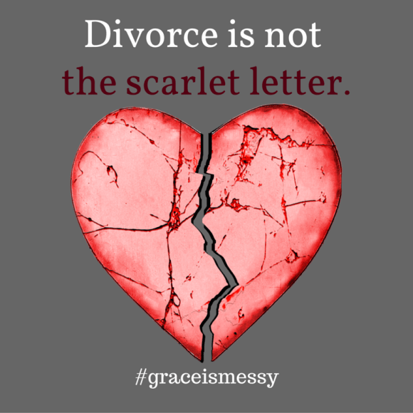 Divorce is not the scarlet letter. Grace for the divorced Christian.