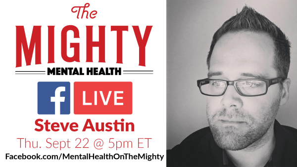 Join Steve Austin for a LIVE Q&A on The Mighty's Facebook page!