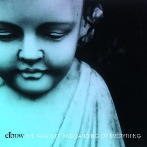 elbow-thetakeoffandlandingofeverything_1394985450