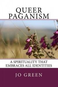 Queer Paganism by Jo Green