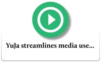 YuJa streamlines media use