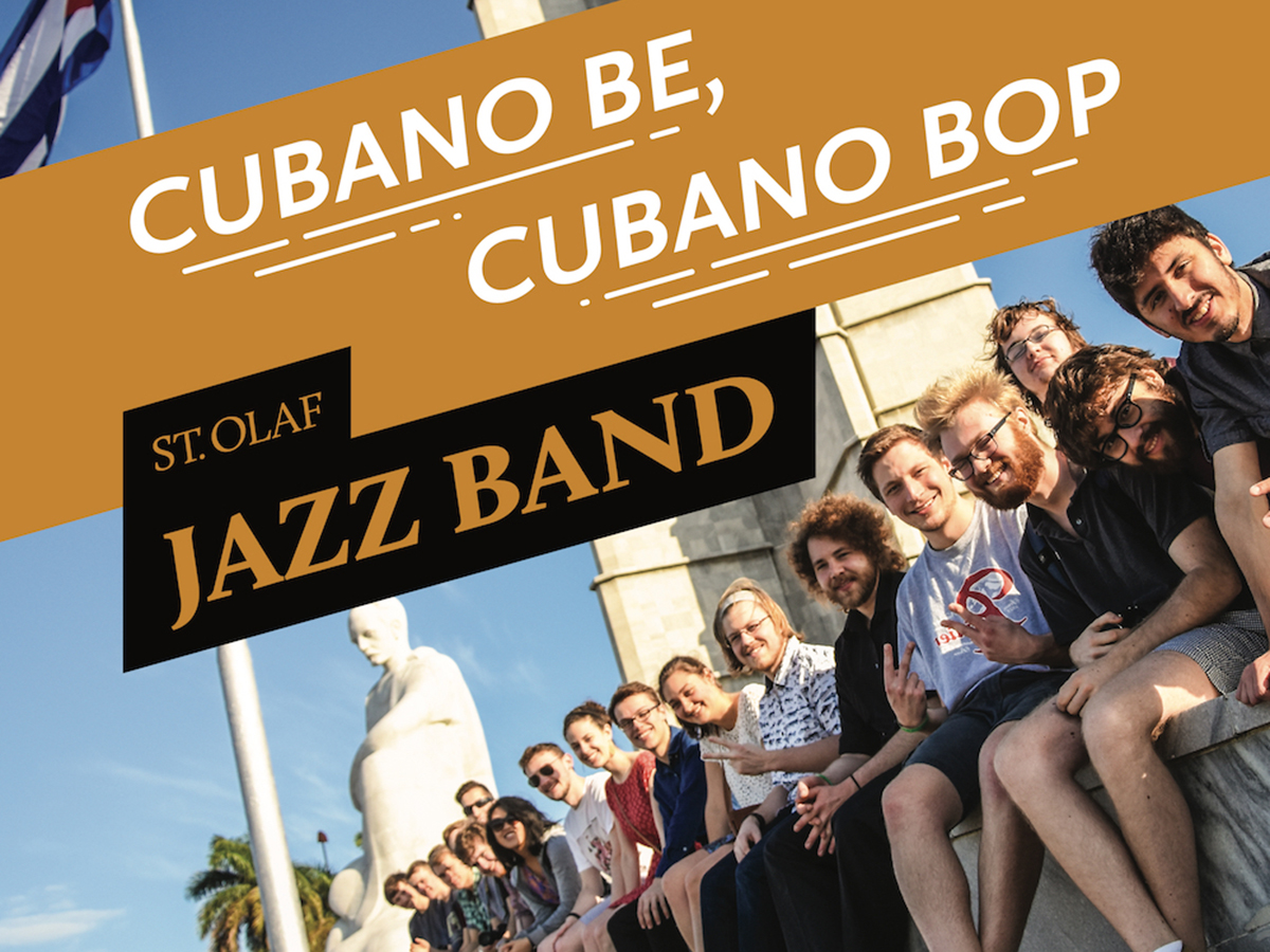 Cover of St. Olaf Jazz Band's Cubano Be, Cubano Bop LP featuring a group of students in Cuba.