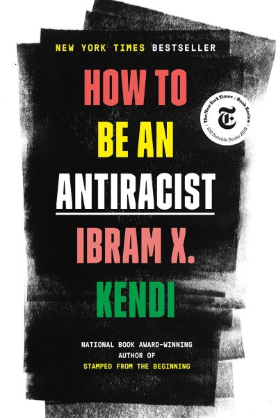 """American author and historian Ibram X. Kendi published """"How to Be an Antiracist"""" in 2019."""
