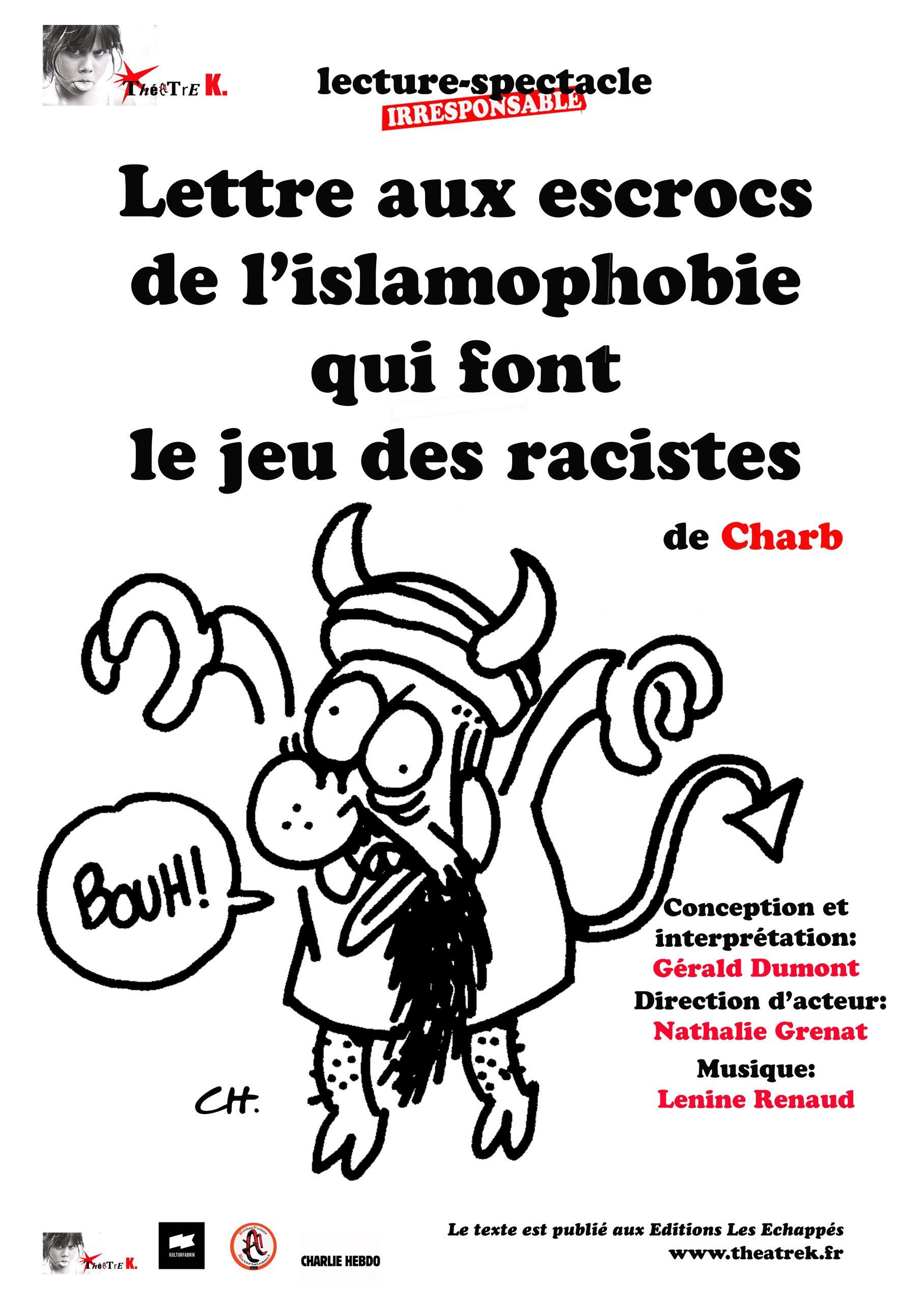 Lettre Aux Escrocs De L'islamophobie Qui Font Le Jeu Des Racistes : lettre, escrocs, l'islamophobie, racistes, Gerald, Dumont