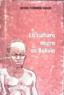 La cultura negra en Bolivia [001]
