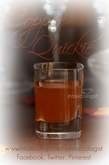 Copper Quickie Shot Tequila Drinks Intoxicologist