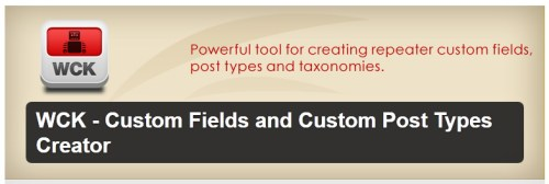 WCK - Custom Fields and Custom Post Types Creator