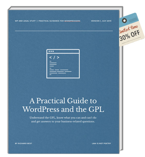 A Practical Guide to WordPress and the GPL