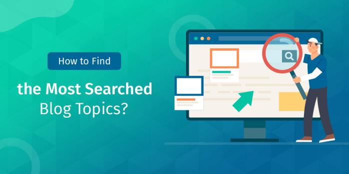 Hoe de meest gezochte blogonderwerpen te vinden