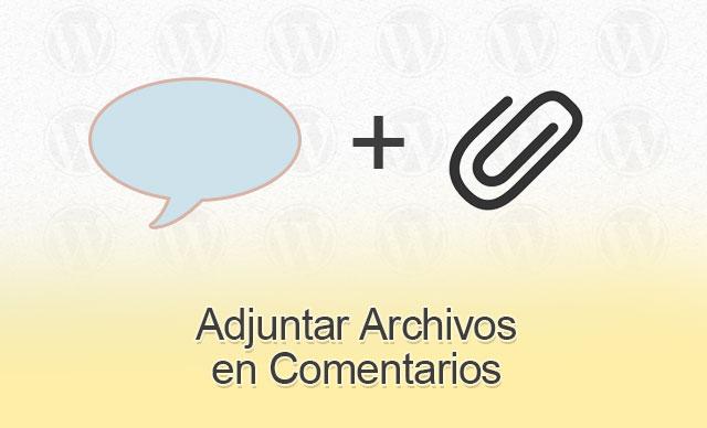Permitir Archivos Adjuntos en Comentarios en WordPress