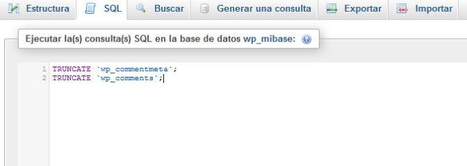 Borrar todos los comentarios en WordPress de phpMyAdmin de cPanel