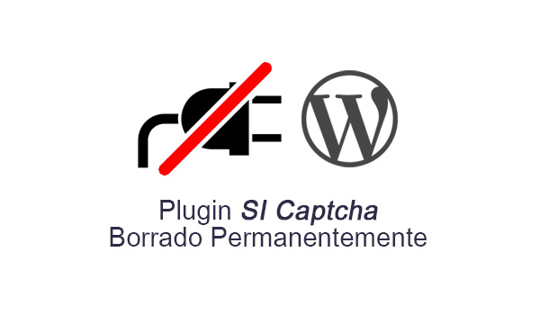 Plugin SI Captcha ha sido borrado permanentemente del respositio de WordPress