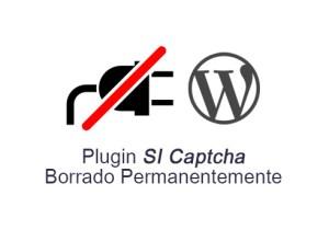 Plugin SI Captcha ha sido borrado permanentemente del respositio de WordPress