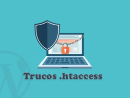 10 Trucos htaccess para Proteger tu WordPress