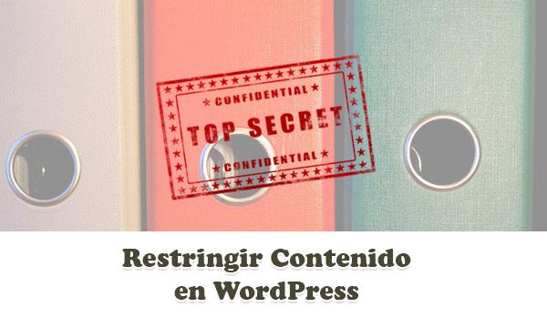 Restringir Contenido por Rol de Usuario en WordPress