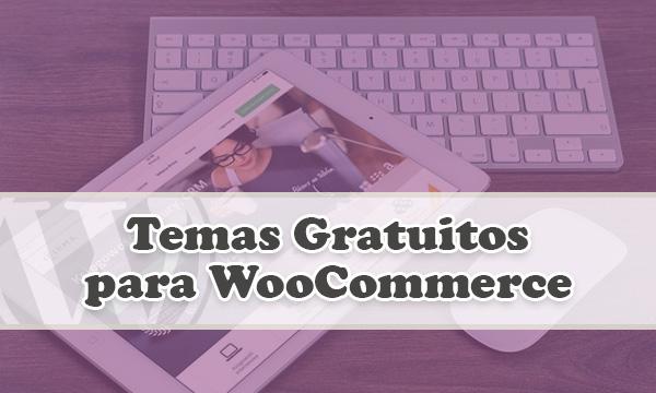 Gratuitos temas de WooCommerce para tu tienda virtual con WordPress