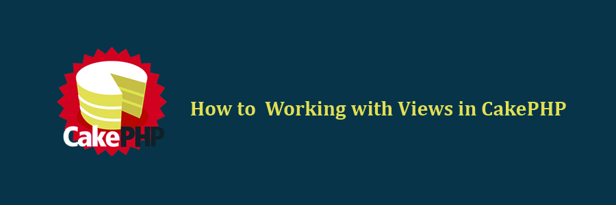 Working with Views in CakePHP