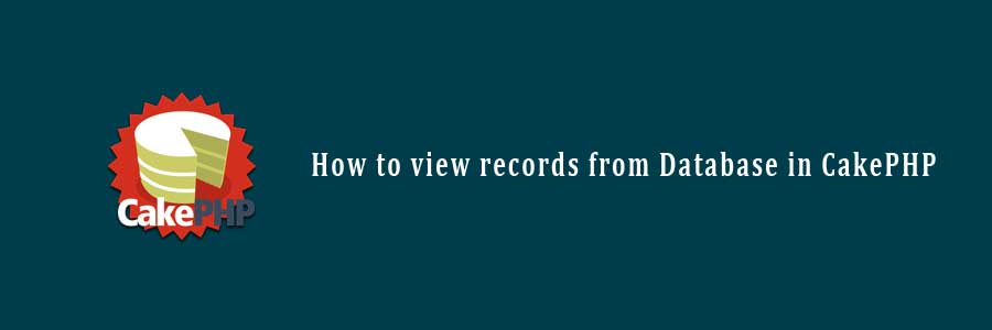view records in CakePHP