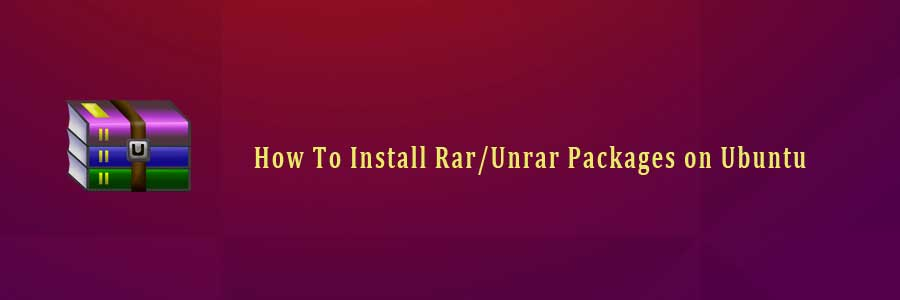 How To Install Rar/Unrar Packages on Ubuntu - WPcademy