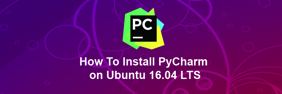 How To Install PyCharm on Ubuntu 16 04 LTS - WPcademy