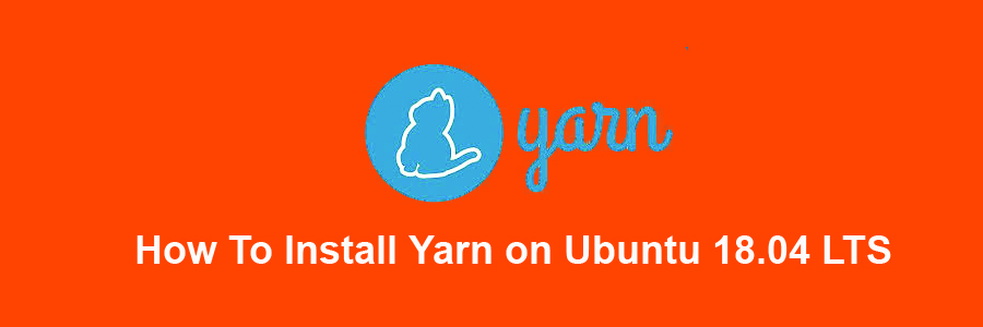 Install Yarn on Ubuntu 18