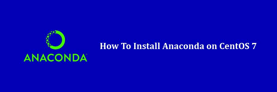 install anaconda centos 7 command line