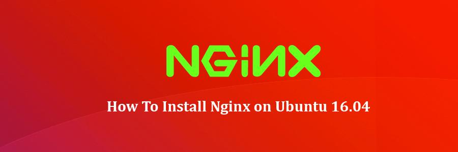 Install Nginx on Ubuntu 16