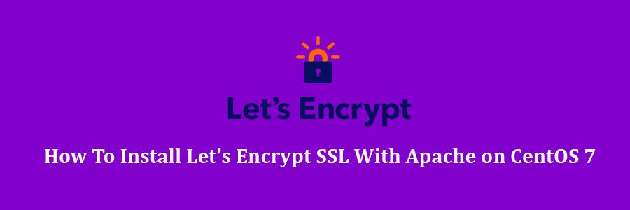 Let's Encrypt SSL With Apache on CentOS 7