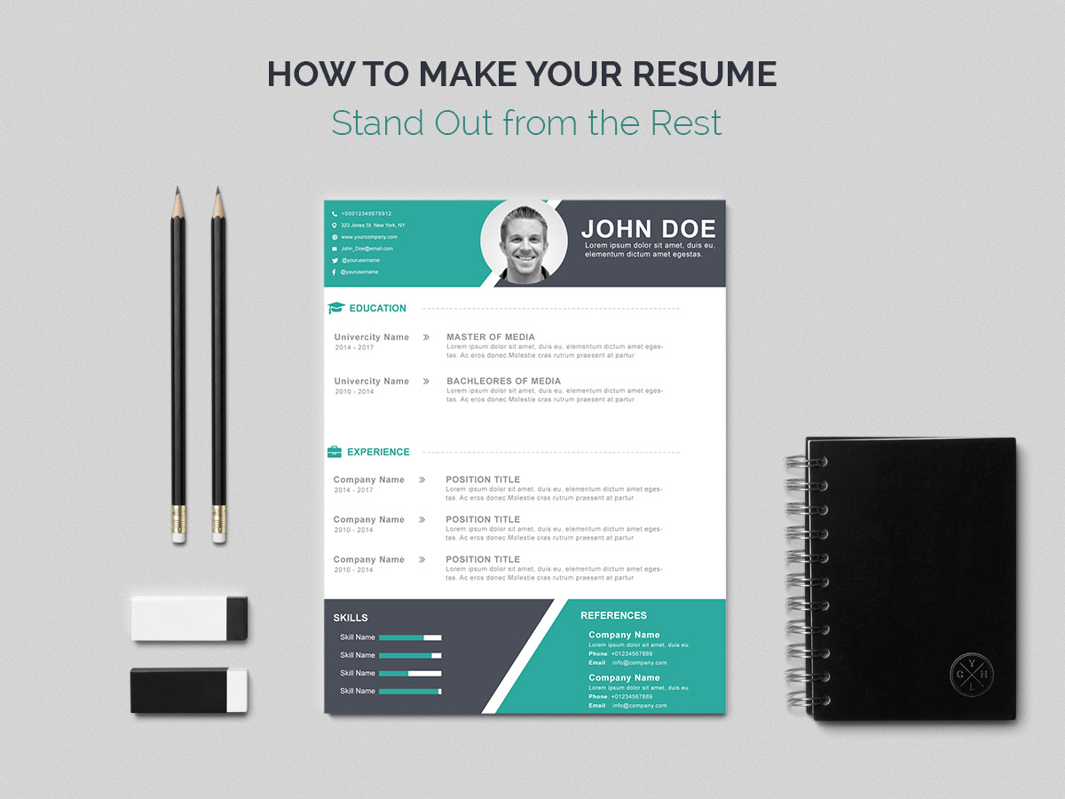 How To Write A Resume That Stands Out How To Make Your Resume Stand Out From The Rest A Useful