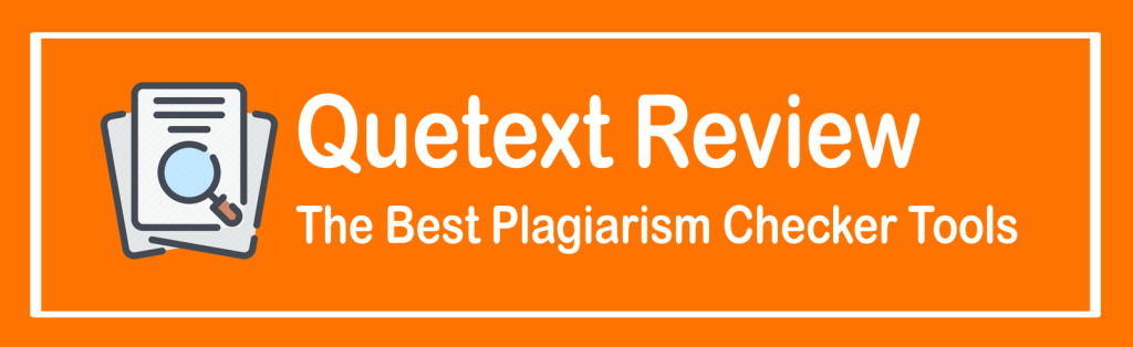 Quetext Review The Best Plagiarism Checker Tools