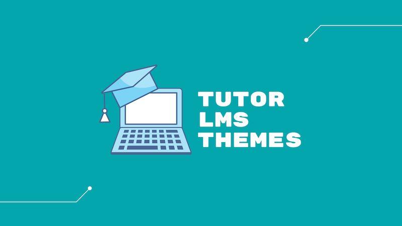 Best Tutor LMS Themes