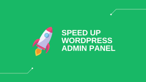 WordPress admin slow